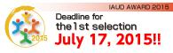 IAUD AWARD 2015 Dedline for the 1st selection July 17, 2015